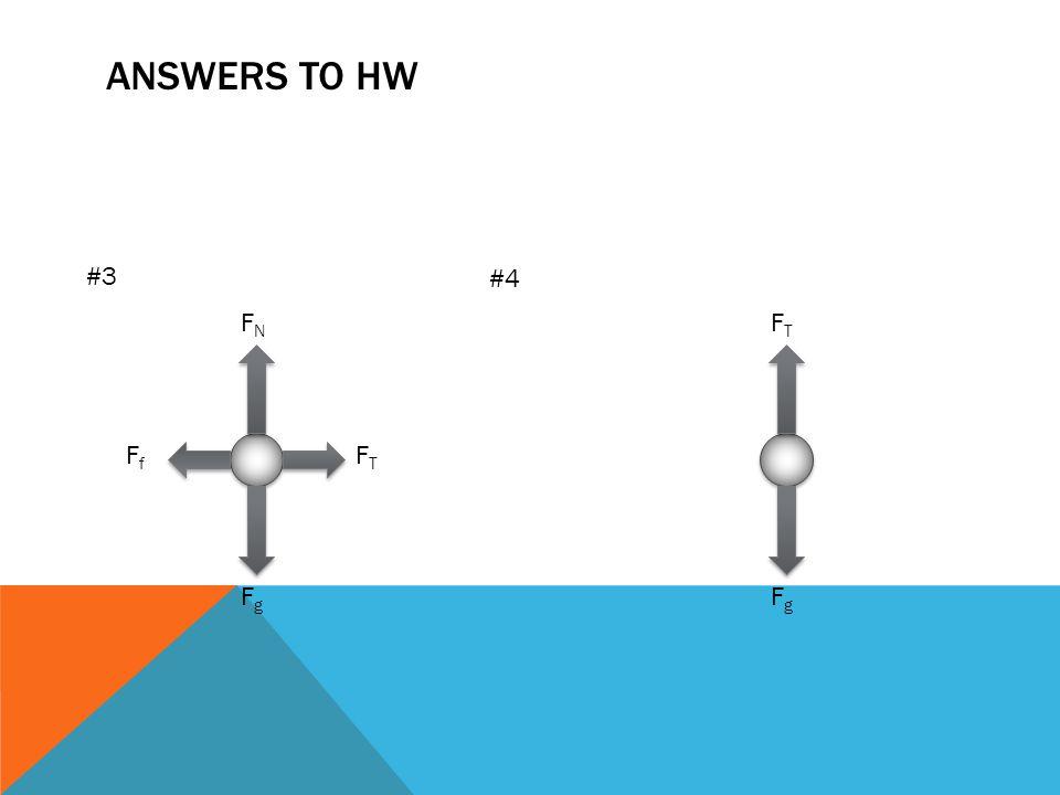 ANSWERS #1 #2 FgFg FgFg FfFf