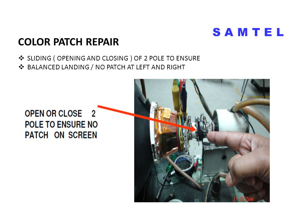  SLIDING ( OPENING AND CLOSING ) OF 2 POLE TO ENSURE  BALANCED LANDING / NO PATCH AT LEFT AND RIGHT COLOR PATCH REPAIR S A M T E L COLOR PATCH ON CR