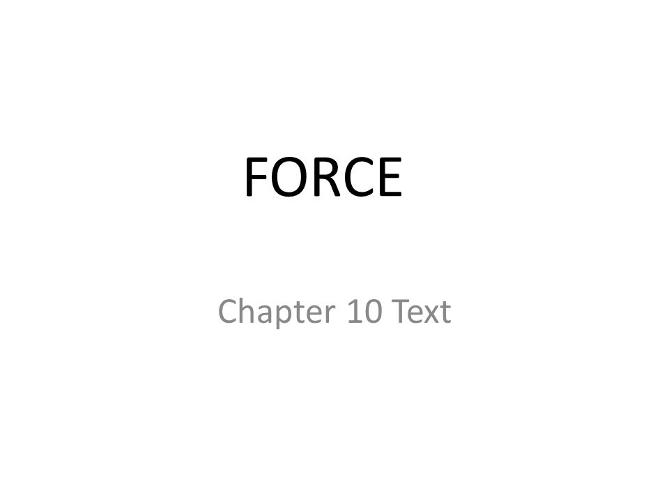 FORCE Chapter 10 Text