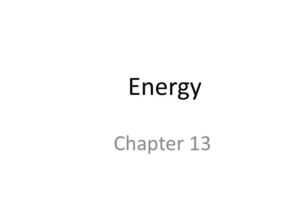 Energy Chapter 13