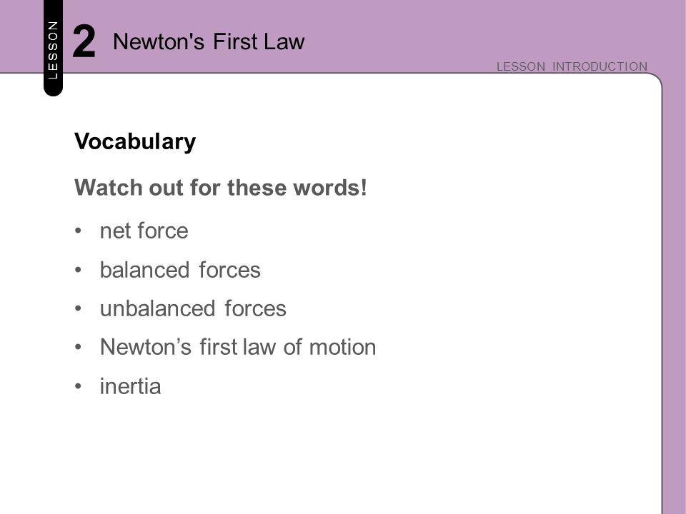 LESSON LESSON INTRODUCTION 2 Newton s First Law How Fast.