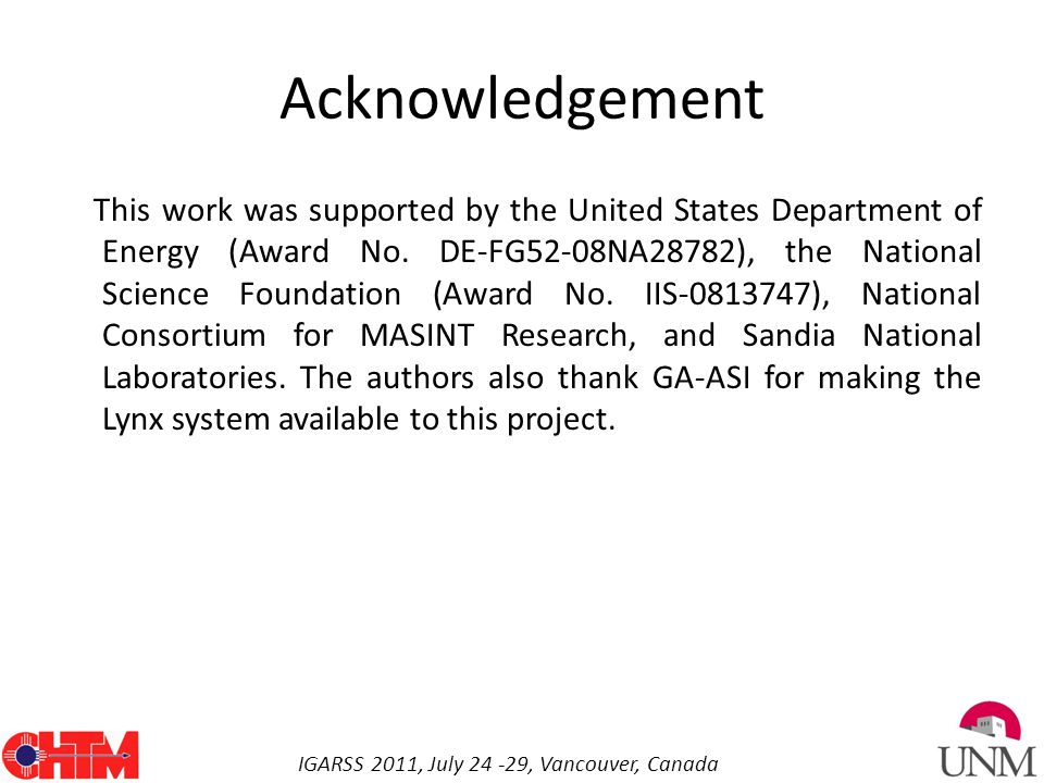 IGARSS 2011, July 24 -29, Vancouver, Canada Acknowledgement This work was supported by the United States Department of Energy (Award No.