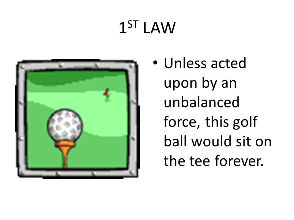 Questions Notes Why does a golf ball hit into the air keep going if it has inertia.