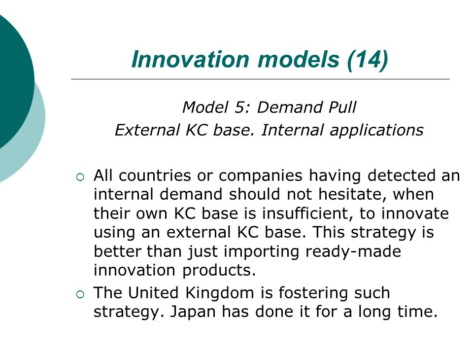 Innovation models (14) Model 5: Demand Pull External KC base.