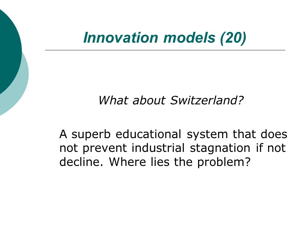 Innovation models (20) What about Switzerland.