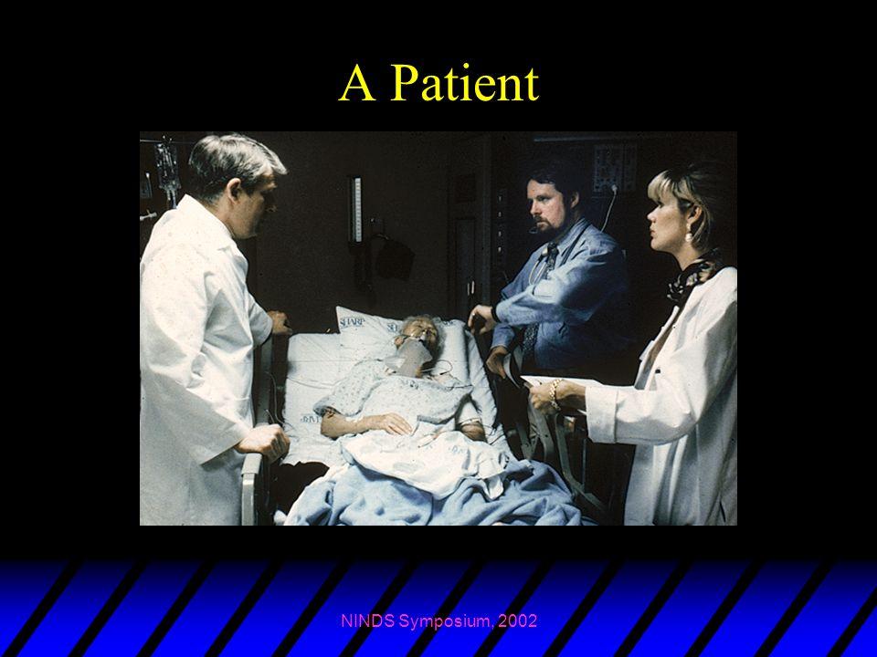 NINDS Symposium, 2002 A Patient