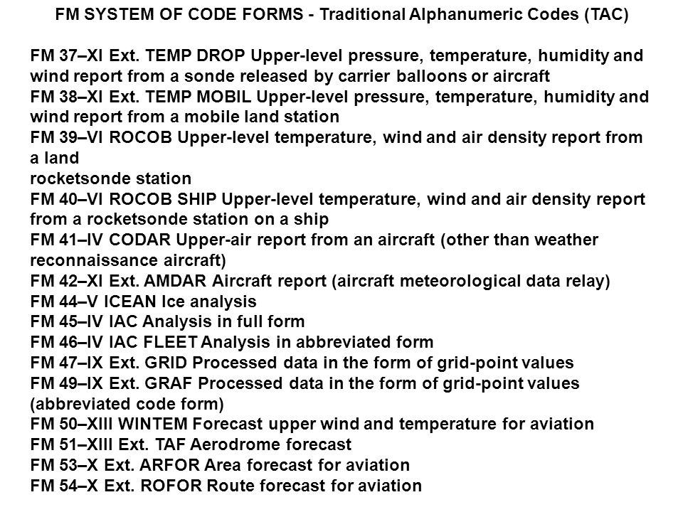 FM SYSTEM OF CODE FORMS - Traditional Alphanumeric Codes (TAC) FM 37–XI Ext.