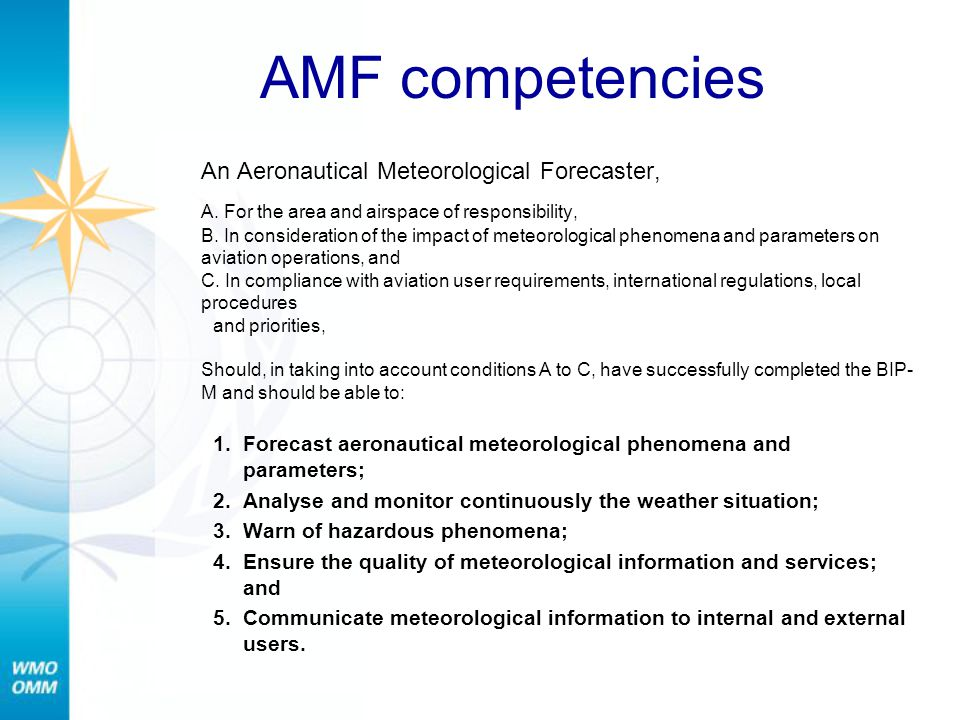 Marine competencies A marine weather forecaster (MWF) A.