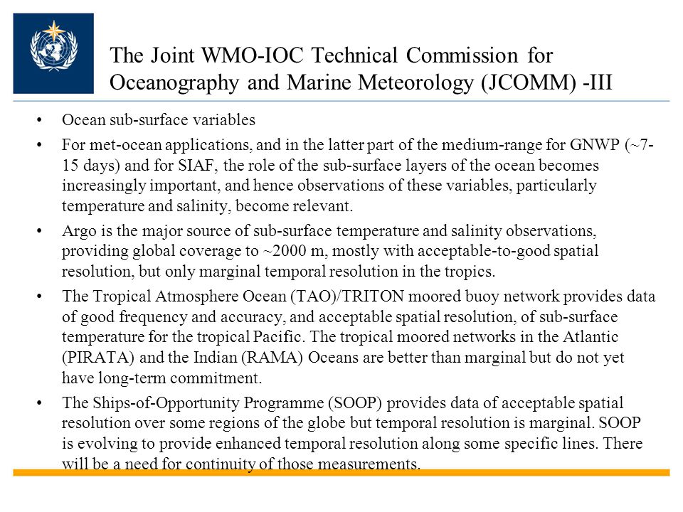 Issues Achieving global coverage by in situ networks –JCOMM OPA Implementation Goals – 62% completed –Integrated approach (complementarity of obs. Sys