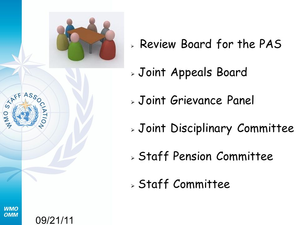 09/21/11  Review Board for the PAS  Joint Appeals Board  Joint Grievance Panel  Joint Disciplinary Committee  Staff Pension Committee  Staff Committee