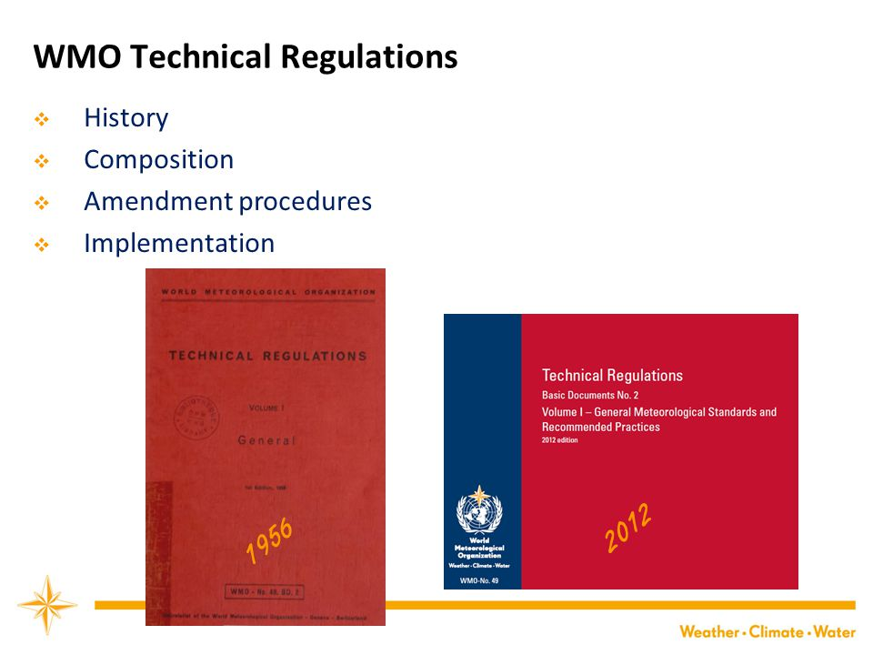 WMO Technical Regulations  History  Composition  Amendment procedures  Implementation 1956 2012