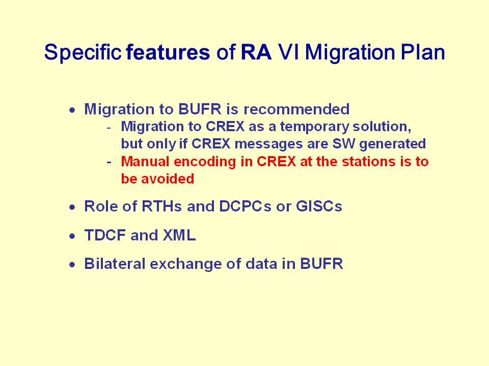 Specific features of RA VI Migration Plan