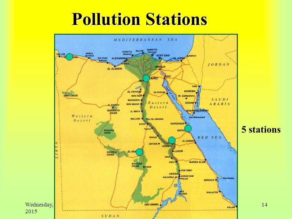 Wednesday, April 22, 2015 14 Pollution Stations 5 stations