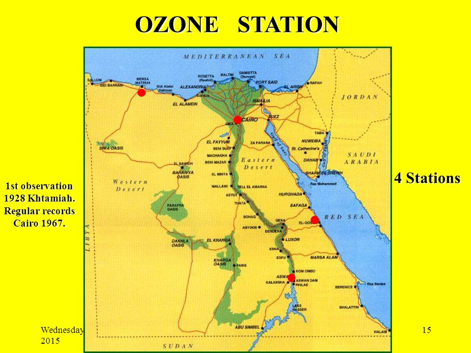Wednesday, April 22, 2015 15 OZONE STATION 4 Stations 1st observation 1928 Khtamiah.