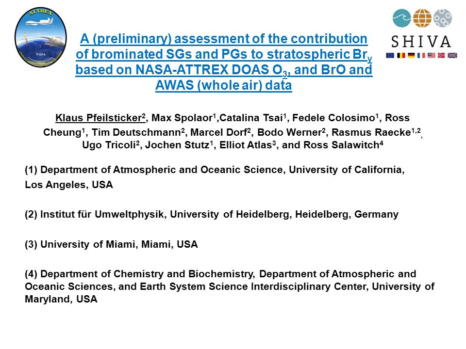 A (preliminary) assessment of the contribution of brominated SGs and PGs to stratospheric Br y based on NASA-ATTREX DOAS O 3, and BrO and AWAS (whole