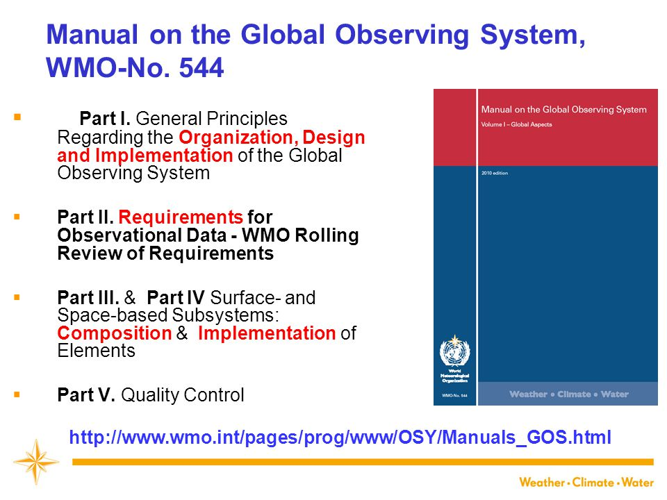 Manual on the Global Observing System, WMO-No. 544  Part I.