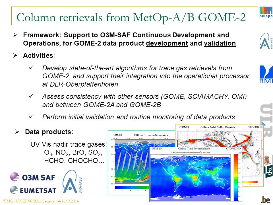 O3M-08 Offline Bromine Monoxide OTO/BrO Column retrievals from MetOp-A/B GOME-2  Framework: Support to O3M-SAF Continuous Development and Operations,