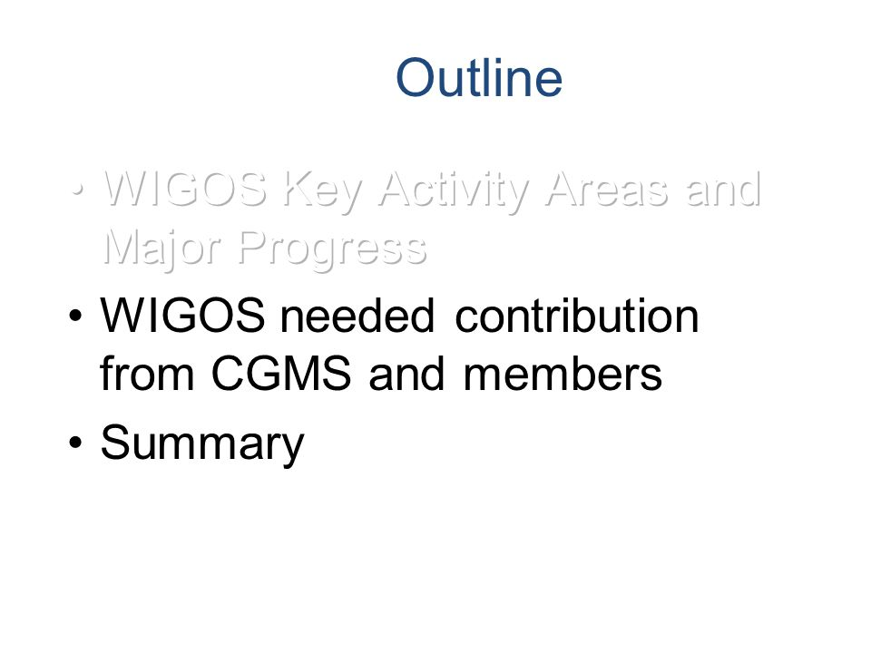 Ex: From Space-based GOS to space-based WIGOS-document and meet GAW requirements Cg 16--3.2.3 Regarding satellite measurements of atmospheric chemical constituents and related physical parameters, Congress recommended for GAW to set up an ad-hoc Task Team to review the needs for GAW regarding satellite measurements.