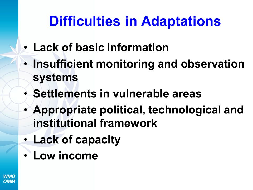 Adaptation to climate change requires…..
