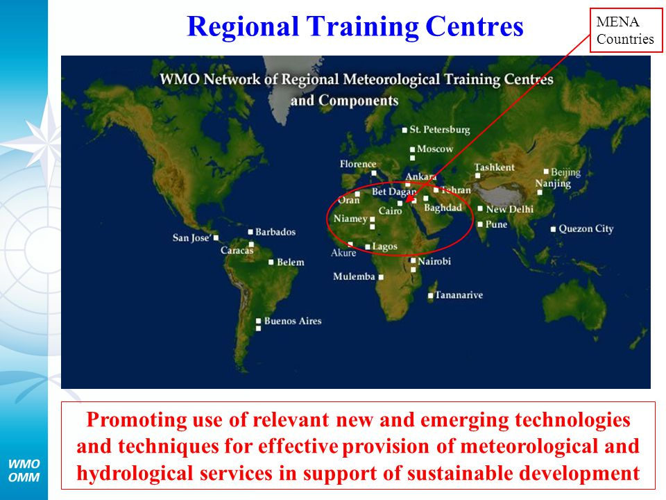 Regional Training Centres Promoting use of relevant new and emerging technologies and techniques for effective provision of meteorological and hydrolo