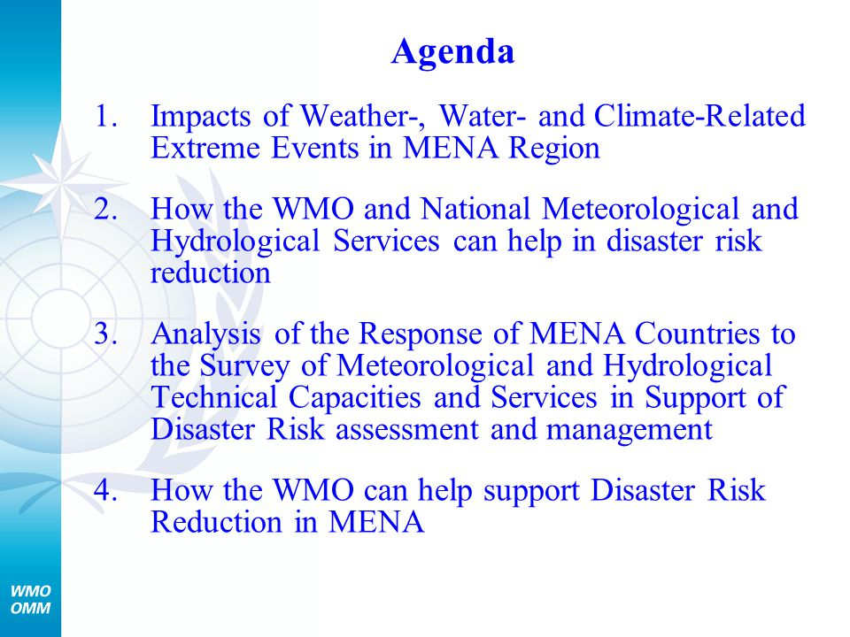 Role of National Meteorological and Hydrological Services in Risk Assessment Standardization of input into probabilistic risk modeling ….
