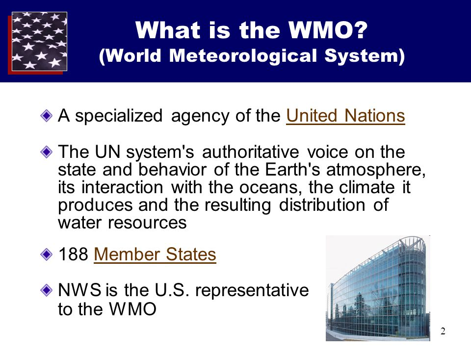 2 What is the WMO.