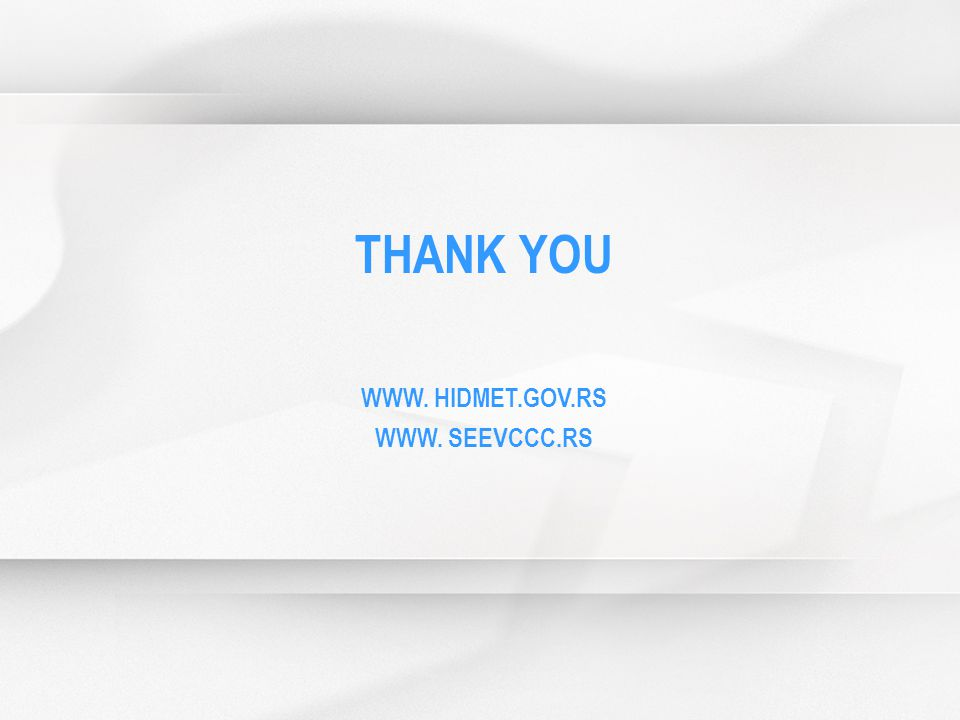 THANK YOU WWW. HIDMET.GOV.RS WWW. SEEVCCC.RS