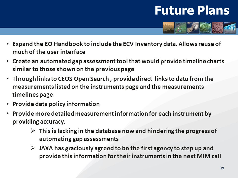 Future Plans Expand the EO Handbook to include the ECV Inventory data.