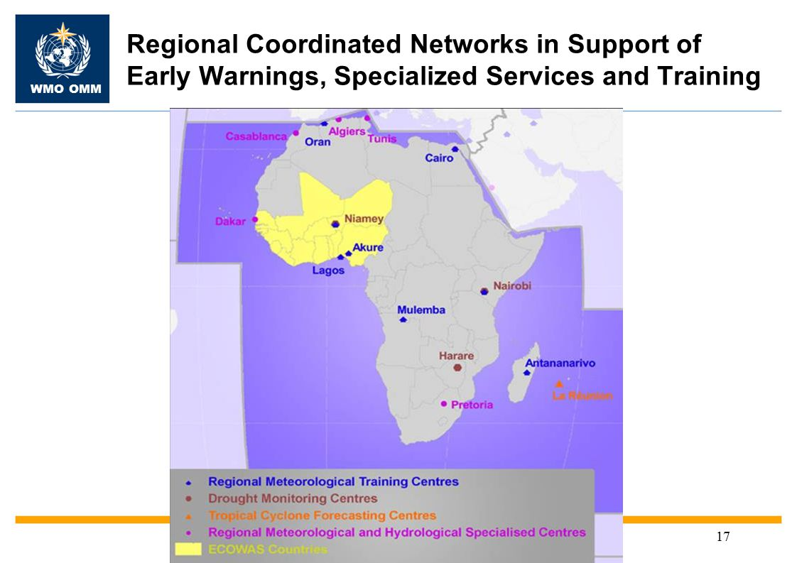 WMO OMM 17 Regional Coordinated Networks in Support of Early Warnings, Specialized Services and Training