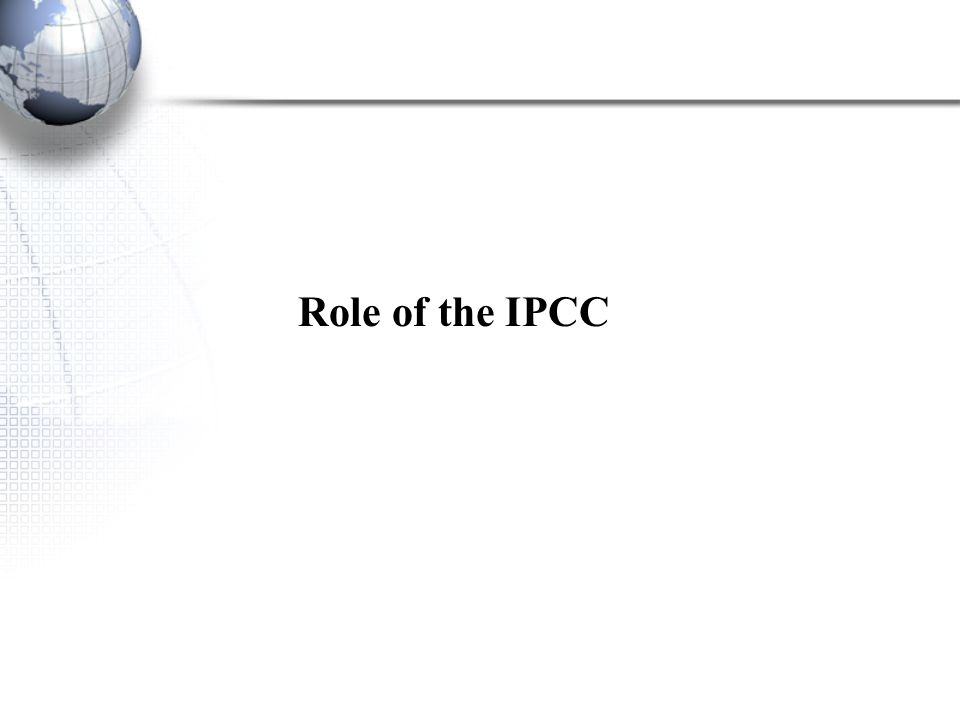 Role of the IPCC