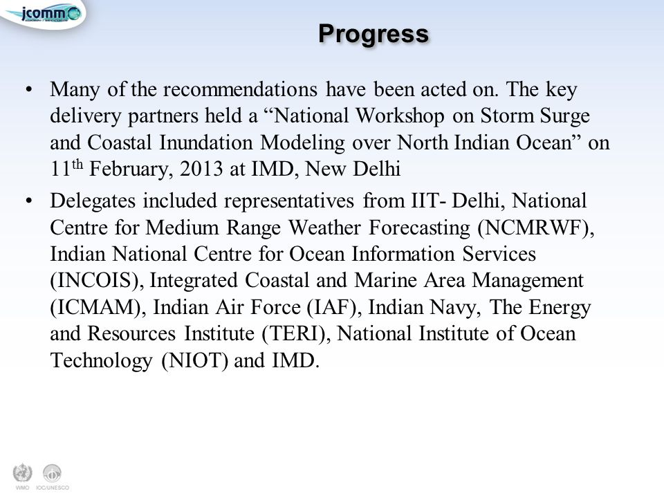 Progress Many of the recommendations have been acted on.