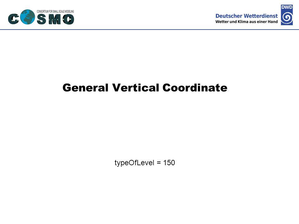 Deutscher Wetterdienst General Vertical Coordinate typeOfLevel = 150