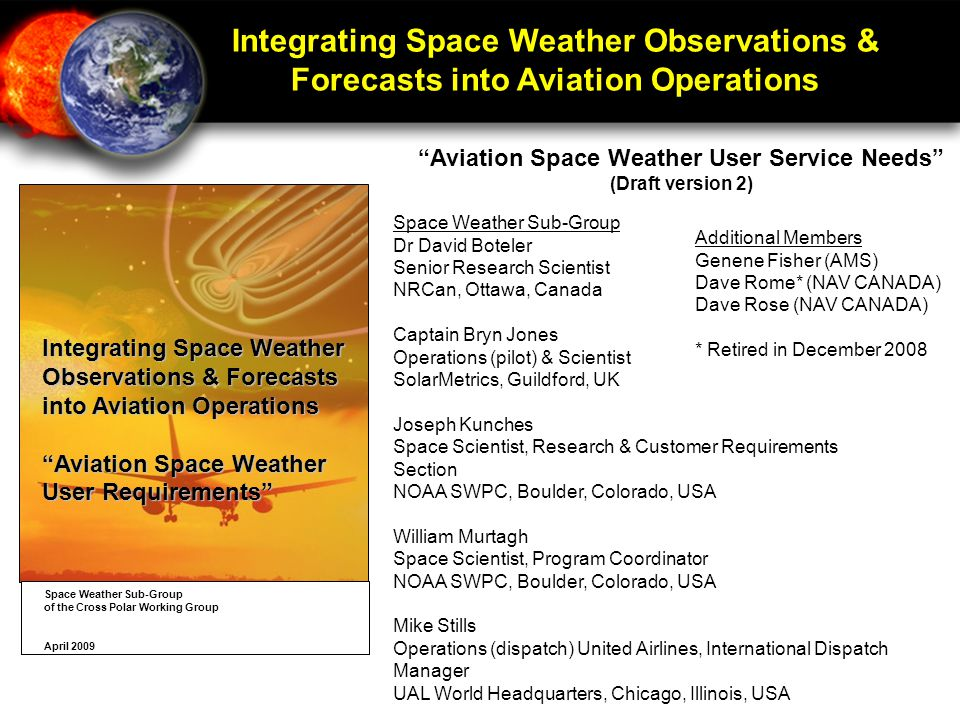 """Integrating Space Weather Observations & Forecasts into Aviation Operations """"Aviation Space Weather User Requirements"""" Space Weather Sub-Group of the"""