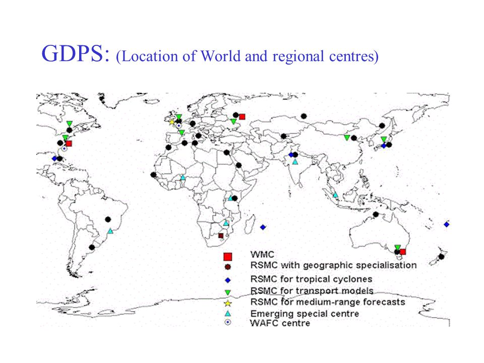 GDPS: (Location of World and regional centres)