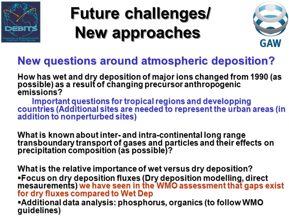 New questions around atmospheric deposition.