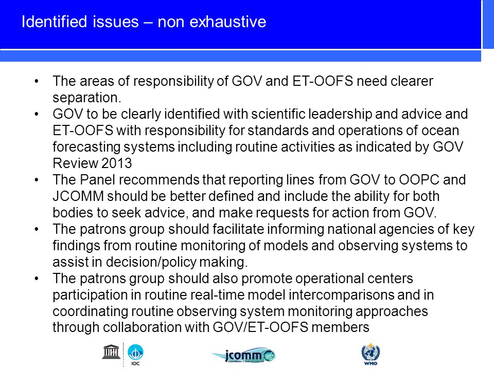 Identified issues – non exhaustive The areas of responsibility of GOV and ET-OOFS need clearer separation.