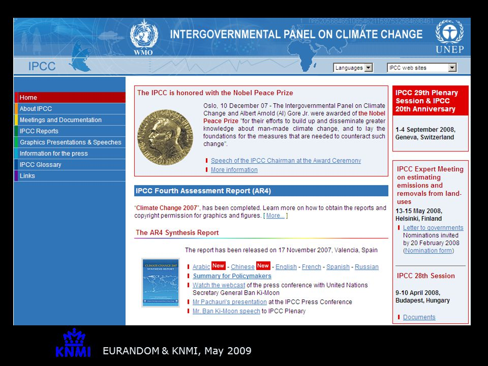 Changing climate extremes IPCC-AR4: 'confidence has increased that some extremes will become more frequent, more widespread and/or more intense during the 21st century'