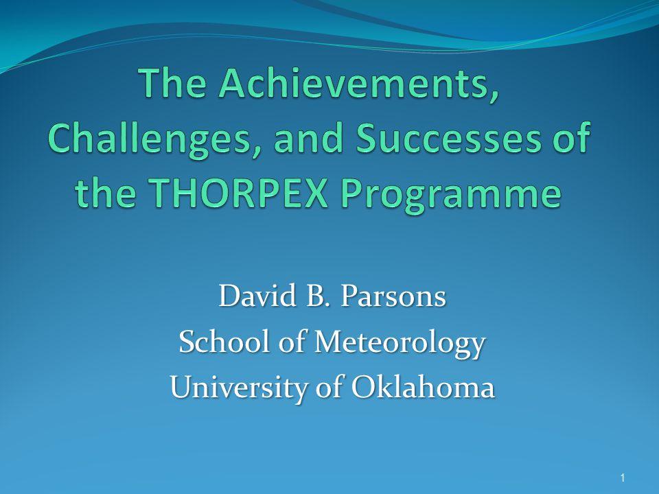 David B. Parsons School of Meteorology University of Oklahoma 1