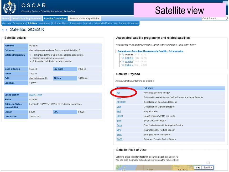 Satellite view (e.g. GOES-R) Satellite view 10