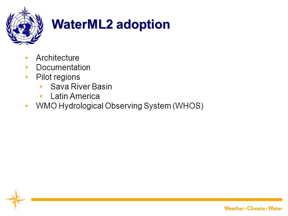 WaterML2 adoption Architecture Documentation Pilot regions Sava River Basin Latin America WMO Hydrological Observing System (WHOS)