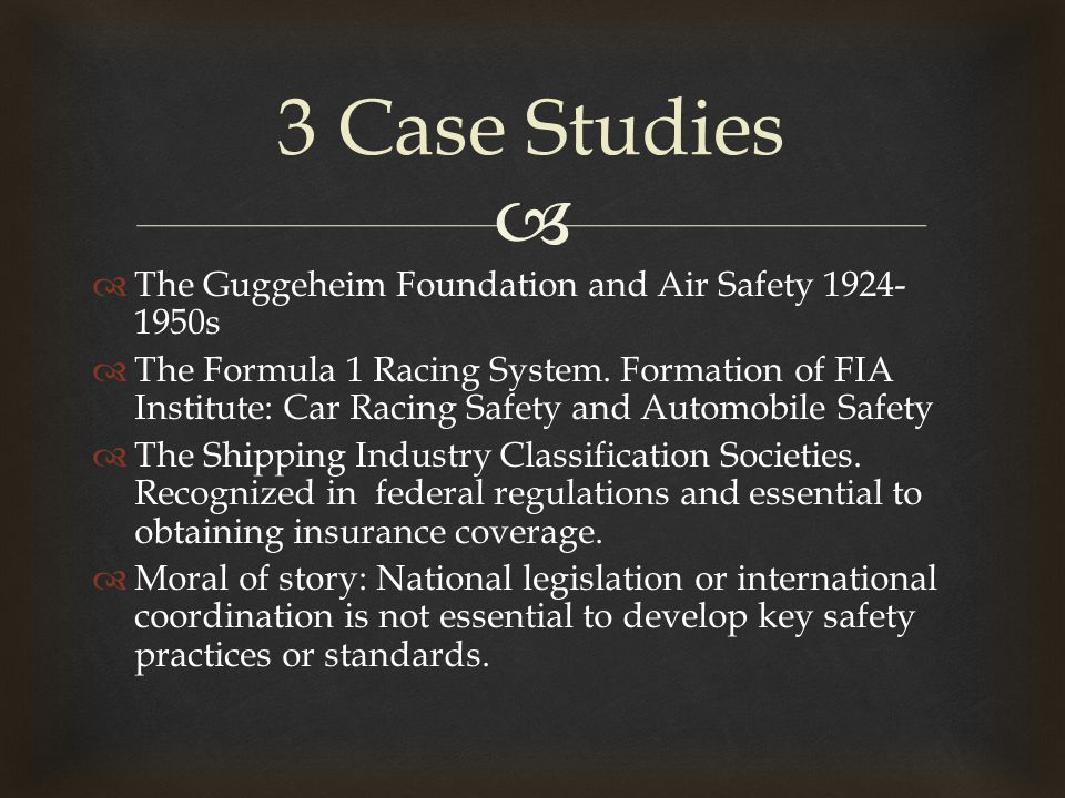   The Guggeheim Foundation and Air Safety 1924- 1950s  The Formula 1 Racing System. Formation of FIA Institute: Car Racing Safety and Automobile Sa