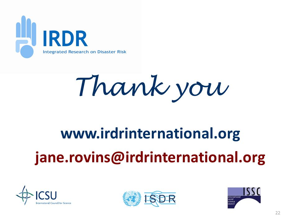 22 www.irdrinternational.org jane.rovins@irdrinternational.org Thank you