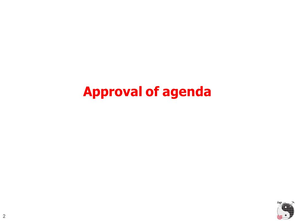 2 Approval of agenda