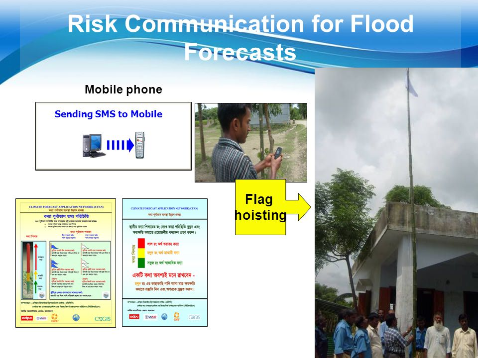 Free Powerpoint Templates Page 29 29 Sending SMS to Mobile Risk Communication for Flood Forecasts Mobile phone Flag hoisting