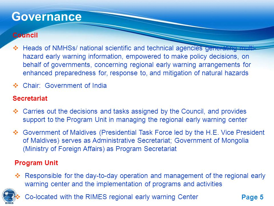 Free Powerpoint Templates Page 5 Governance Council  Heads of NMHSs/ national scientific and technical agencies generating multi- hazard early warnin
