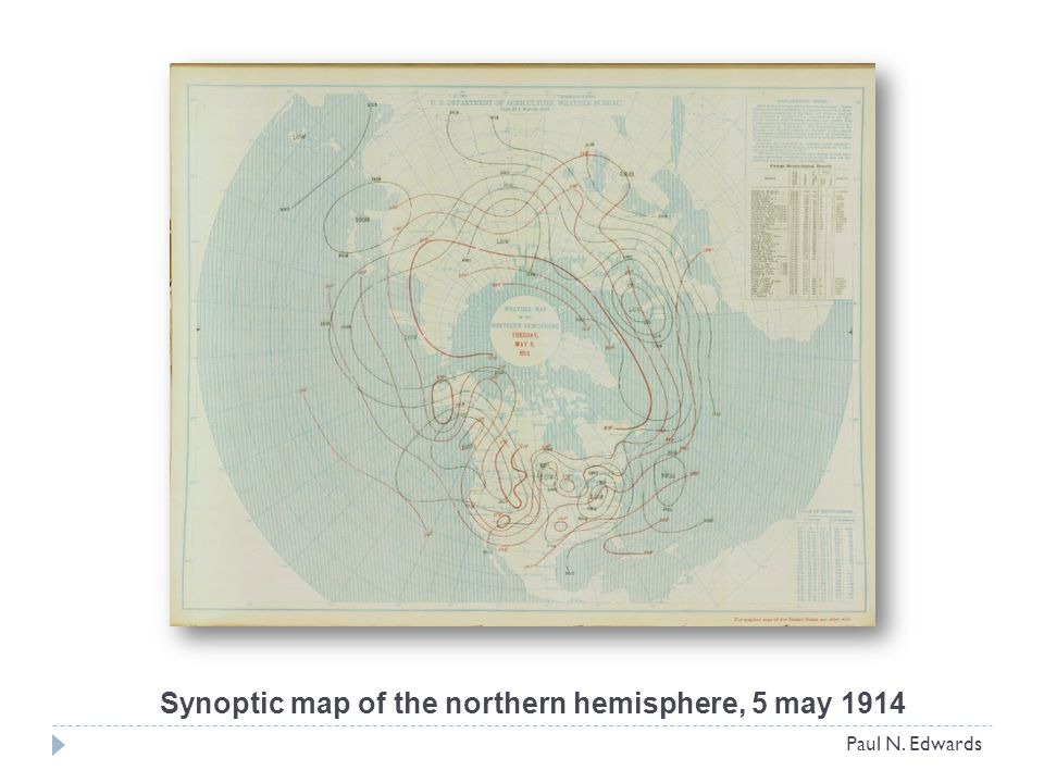 Synoptic map of the northern hemisphere, 5 may 1914 Paul N. Edwards
