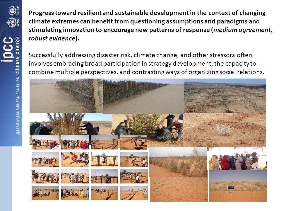 Progress toward resilient and sustainable development in the context of changing climate extremes can benefit from questioning assumptions and paradig