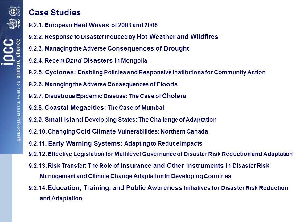 Case Studies 9.2.1.European Heat Waves of 2003 and 2006 9.2.2.