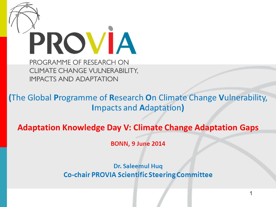 (The Global Programme of Research On Climate Change Vulnerability, Impacts and Adaptation) Adaptation Knowledge Day V: Climate Change Adaptation Gaps