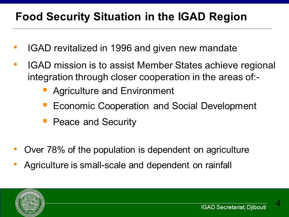 IGAD Secretariat, Djibouti 5 IGAD Agro-ecological Zones